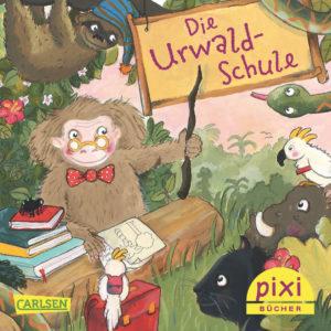 Veröffentlichungen Titelseite vom Pixi-Buch Die Urwaldschule - Sommer