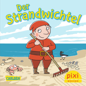 Veröffentlichungen Titelseite vom Pixi-Buch Der Strandwichtel - Sommer