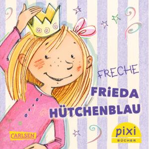 Titelseite vom Pixi-Buch Freche Frieda Hütchenblau